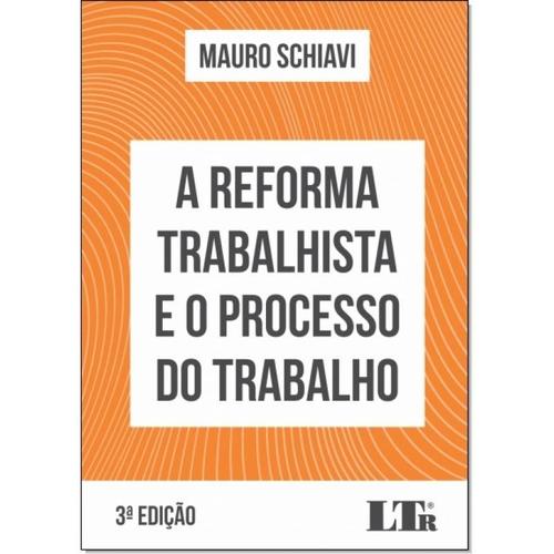 Livros OAB Livro A Reforma Trabalhista e o Processo do Trabalho