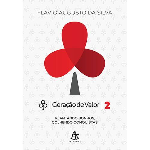 livro de empreendedorismo Geração de valor 2 - Flavio Augusto