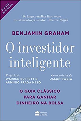 O investidor Inteligente - Benjamin Graham e Lourdes Sette