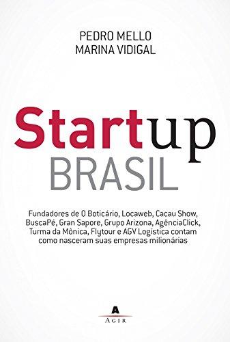 livro de empreendedorismo Startup Brasil - Pedro Mello e Marina Vidigal