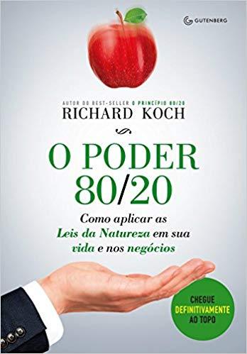livro de empreendedorismo O poder 80/20 - Richard Koch