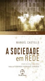 A sociedade em Rede de Manuel Castells