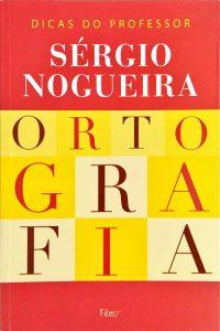 capa do livro ortografia dicas do professor sérgio nogueira