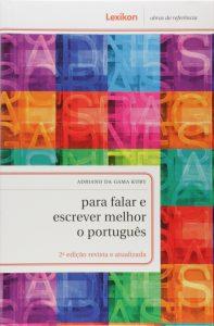 capa do livro com o título para falar e escrever melhor o português. Clicar para conhecer o livro.